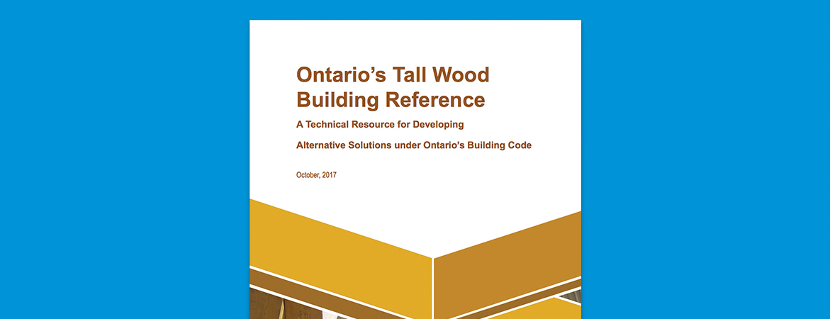 Top 5 Reasons Why Ontario Needed the Tall Wood Building Reference
